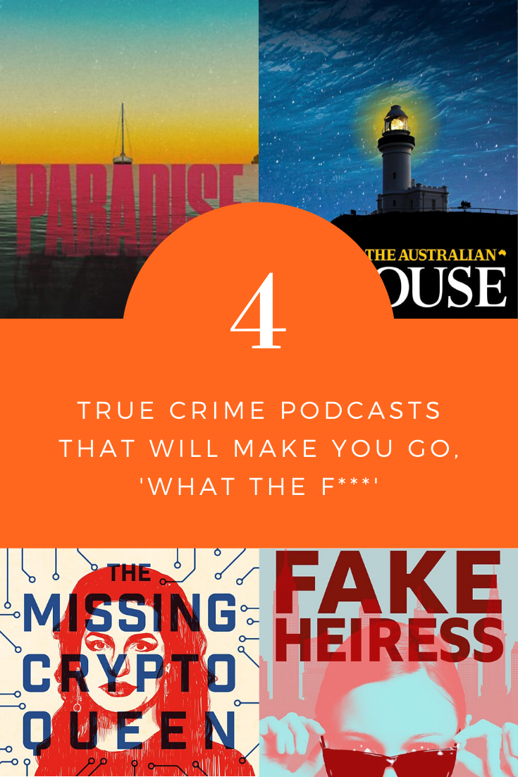 From unbelievable con women to disappearing tourists and travellers. Here's some true crime podcasts that will seriously hook you in.