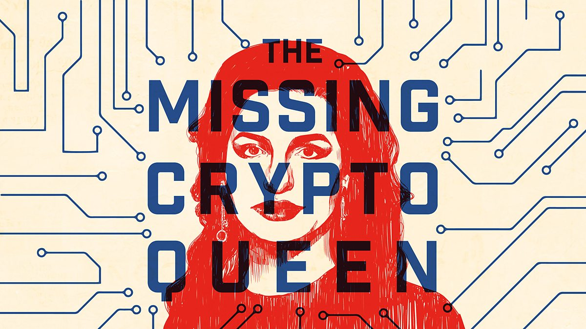 True Crime Podcasts: Graphic showing the missing crypto queen in blue and red