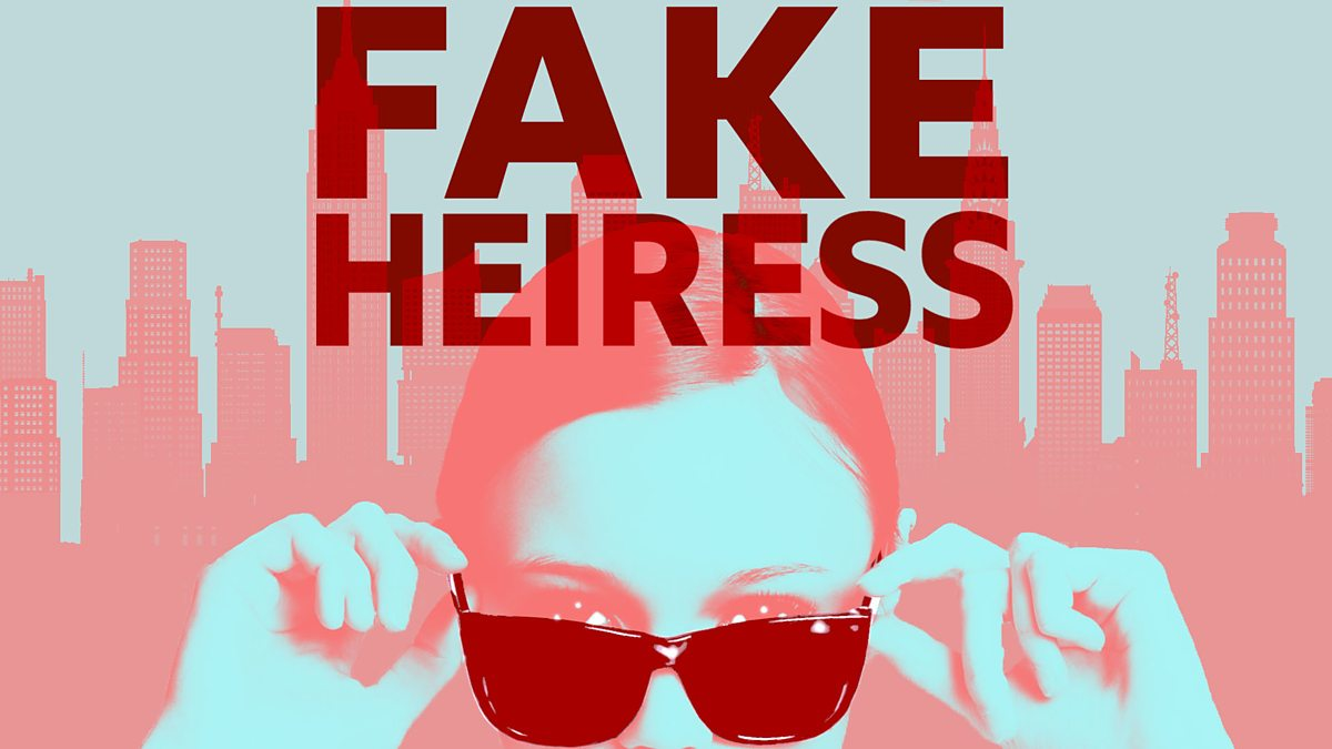 True Crime Podcasts: Fake Hieress graphic with a woman in sunglasses