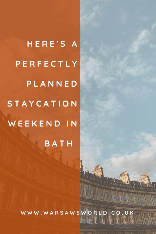 A weekend staycation in Bath